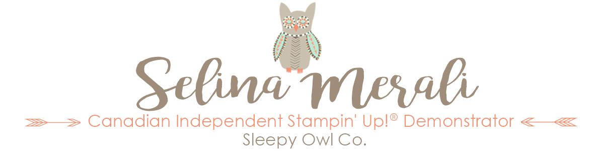 Selina Merali – Independent Stampin Up! Demonstrator in Canada
